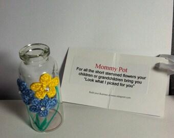 Mommy Pot / Mommy Vase / Vase / Small Vase / Short Stemmed Flower Vase