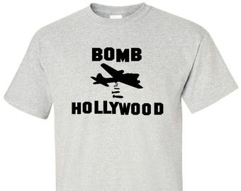 Bomb Hollywood TShirt - Funny Shirt