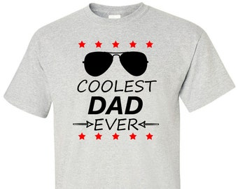Fathers Day TShirt Gift for Cool Dads