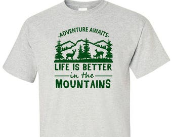 T-Shirt for Campers and Hikers Life is Better