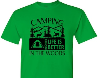 Camping and Hiking T-Shirt Life Is Good