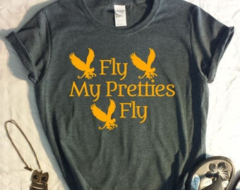 Wizard of Oz Womens shirt - Fly My Pretties Fly