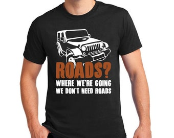 TShirt for Muddy Jeep Lovers with Saying