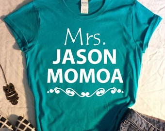Mrs Jason Momoa Womens Tee