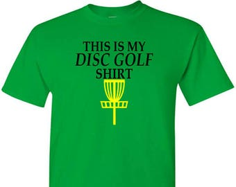 T-Shirt - This Is My Disc Golf Shirt
