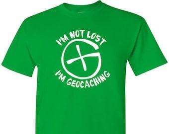 Im Not Lost Im Geocaching T-Shirt