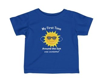 Funny First Birthday Infant Tee 1 Year Old