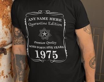 Funny Quarantine Edition Custom Birthday TShirt 45th 40th 50th