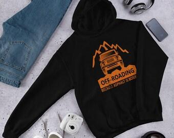 Four Wheeling Off Road Hoodie Sweatshirt