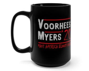 Horror Movie Fans Election Campaign Black Mug 15oz