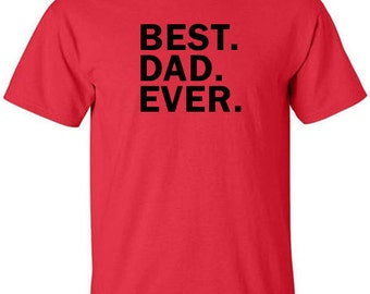 Best Dad Ever T-Shirt for Father's Day Gift