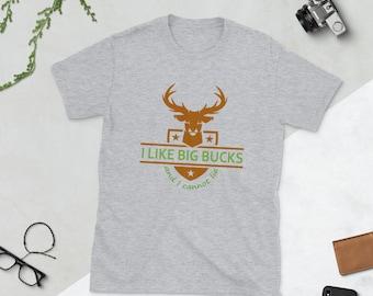 Funny Hunting Big Bucks T-Shirt