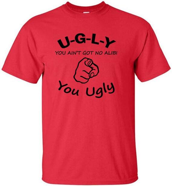 Lustige Sprüche T Shirt Sie Hässliche