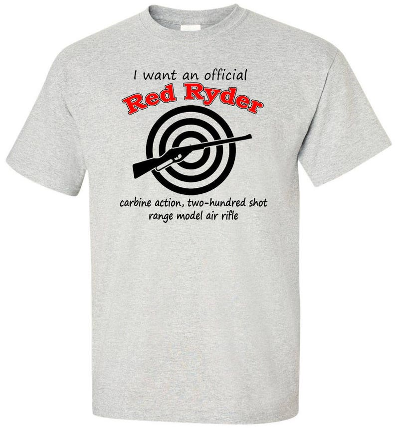 Christmas Story T Shirts.Christmas Story T Shirt I Want An Official Red Ryder Quote