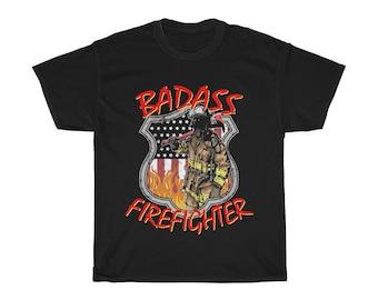 BADASS FIREFIGHTER TShirt