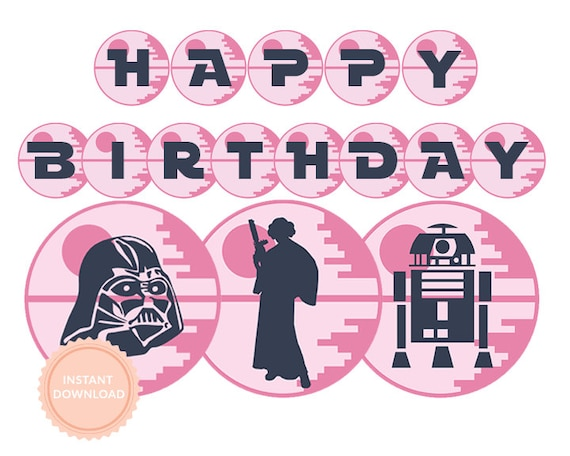 INSTANT DOWNLOAD Star Wars Girls Happy Birthday Banner Star Wars