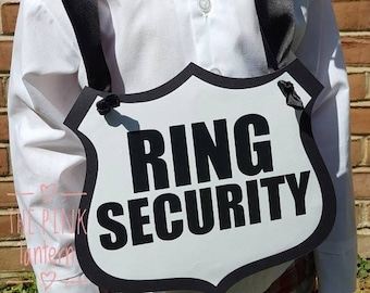 RING SECURITY Badge Shaped Sign in Custom Colors - 3 Sizes Available - Ribbon Hanger or Paddle Handle