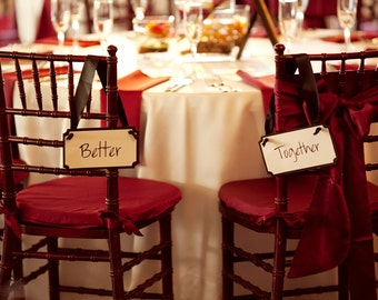 Better Together Sweetheart Table Chair Signs for the Bride & Groom - In Your Custom Wedding Colors