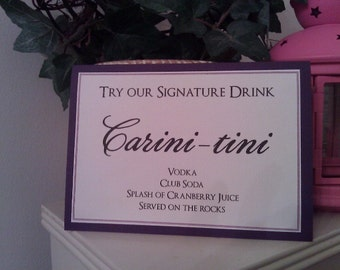 SIGNATURE DRINK Cocktail Sign ...5x7 Tent Sign in you custom wedding colors