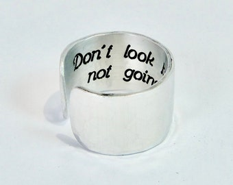 """READY TO SHIP ~ Recovery Gift ~ Don't look back, you're no going that way ~ Encouragement Ring / Hidden Message Adjustable 1/2"""" Cuff Ring"""