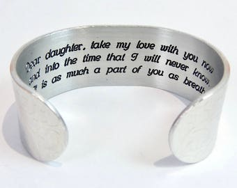 Mother Daughter Gift   Graduation Gift for Daughter   Wedding Day   Dear daughter take my love with you   Silver Personalized Bracelet Cuff