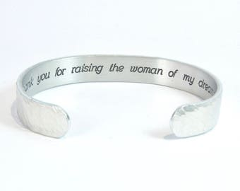 "READY TO SHIP ~ Mother of the Bride Gift- Thank you for raising the woman of my dreams. - 3/8"" hidden message cuff"