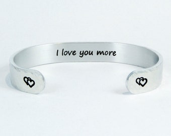 "READY TO SHIP Couples Jewelry / Husband Gift / Wife Gift / Anniversary Gift / Mom Gift ~ I love you more ~ 3/8"" engraved hidden message cuff"