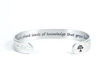 "Teacher Gift / Nanny Appreciation Gift ~ Teachers plant seeds of knowledge that grow forever. ~ 3/8"" hidden message cuff bracelet"