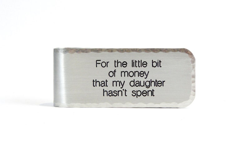 Money Clip for Dad  For the little bit of money that my image 0