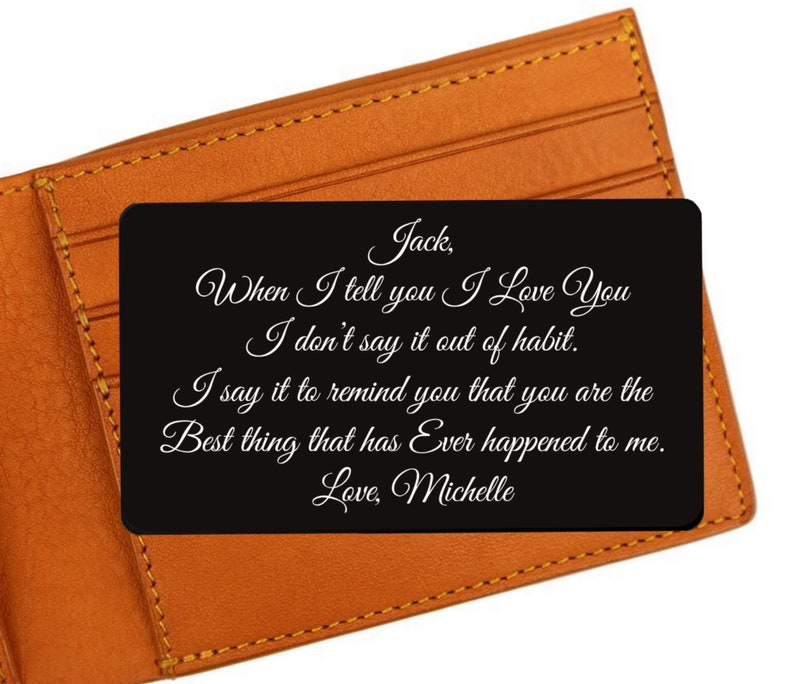Custom Engraved Wallet Card  When I tell you that I Love You image 0