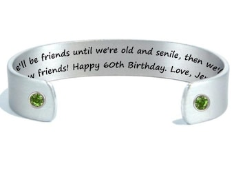 60th Birthday Girlfriend Gift   We'll be friends until we're old and senile...   Best Friend Birthday Gift   Personalized Jewelry   Silver