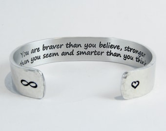 """You are braver than you believe... - Graduation Gift / Best Friend Gift / Encouragement Gift / Inspirational Gift / Sobriety Gift 1/2"""" cuff"""