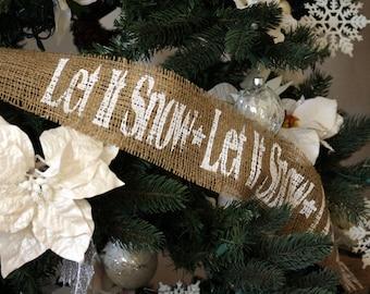 let it snow burlap garland five 5 yards hand painted - Burlap Christmas Tree Garland