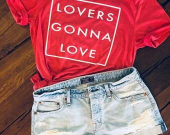 Red Valentine shirt - Lovers Gonna Love