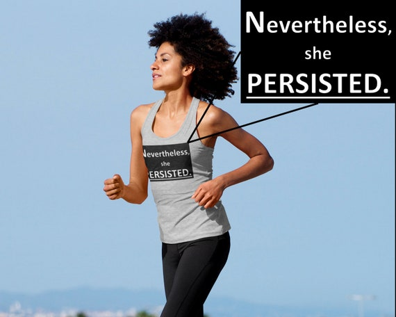 Nevertheless She Persisted Women's Running Inspirational Racerback Tank