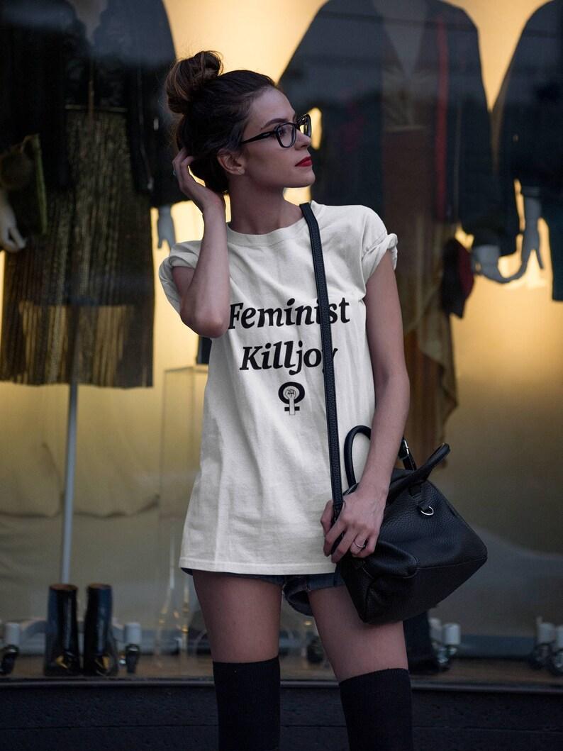 f69e8f17c Feminist Killjoy Shirt | Etsy
