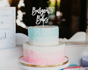 Baby Shower Cake Topper /  Gender Reveal / Burnouts or Bows - Laser Cut Wood Acrylic