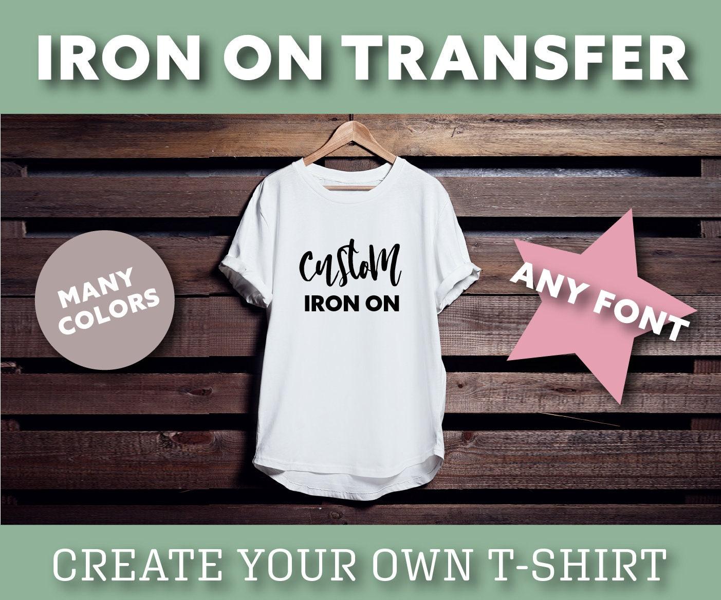 Custom Iron On Decal Diy Shirt Htv Decals Iron On Decals