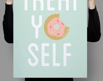 Treat Yo Self Print, Parks and Recreation, Parks and Rec, Parks and Rec Poster, Parks and Rec Print, Gift for Coworker, Funny Prints