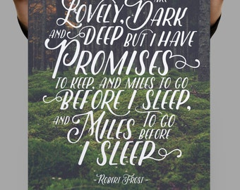 Robert Frost Quote, Miles to Go Before I Sleep, Traveler Gift, Travel Poster, Travel Prints, Poem Print, Quote Wall Decor, Quote Prints