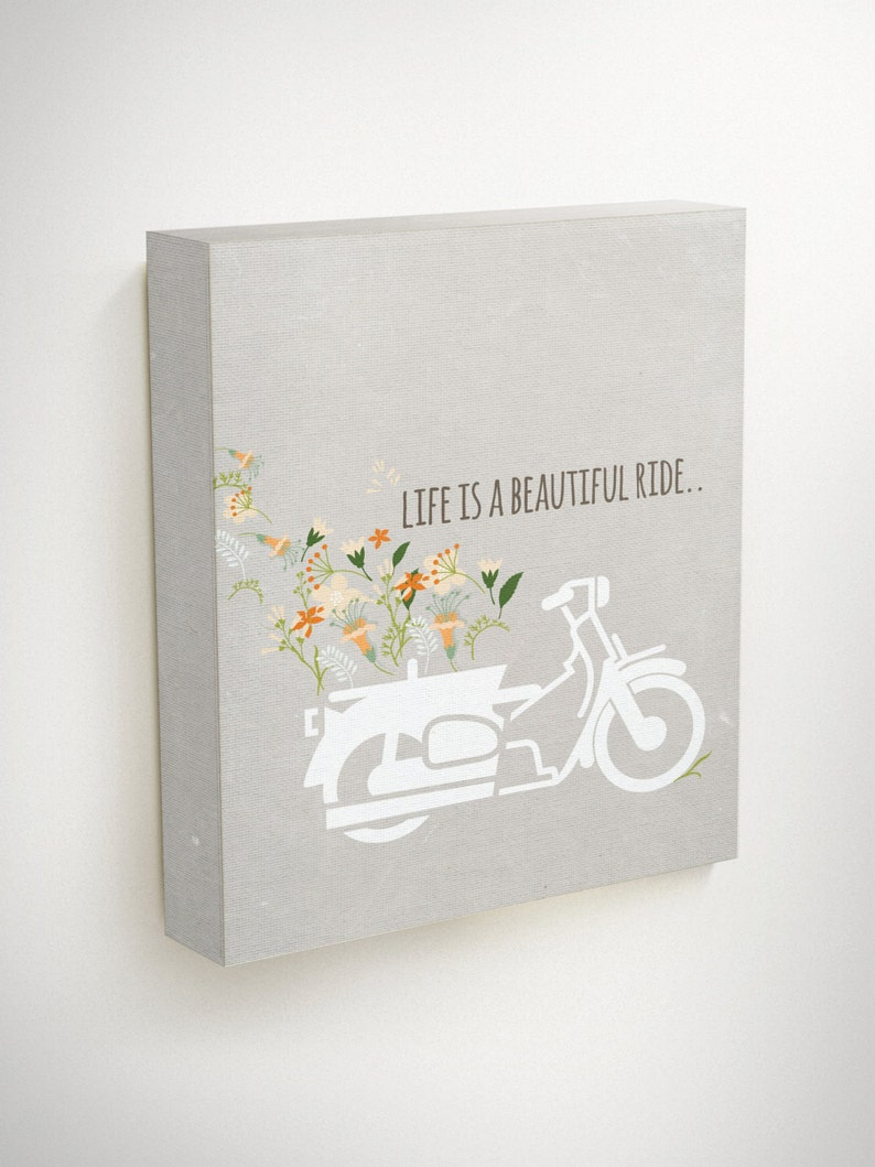 Life Is A Beautiful Ride Life Quotes Travel Quotes Floral Etsy