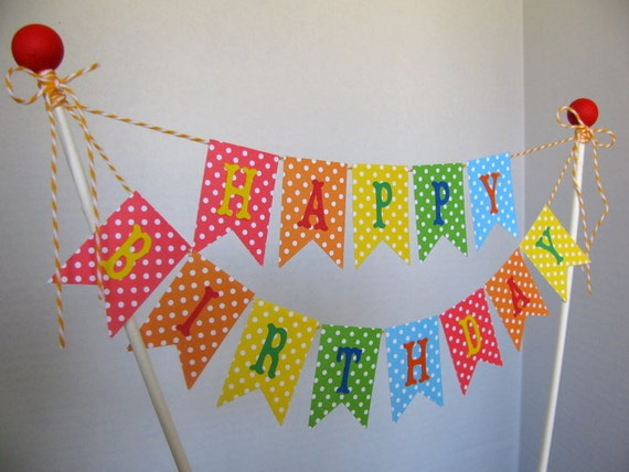 Cake Banner Happy Birthday Rainbow Bright Colors Polka Dots Custom Topper First