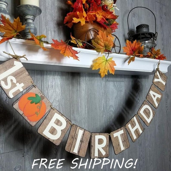 Tremendous 1St Birthday Pumpkin Banner Rustic Wood Look Fall Birthday Funny Birthday Cards Online Elaedamsfinfo