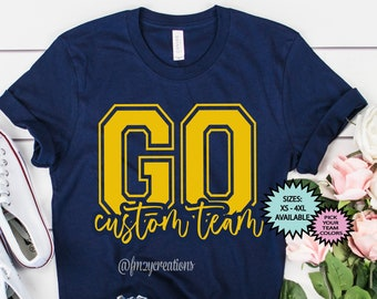 CUSTOM GO Mascot Shirt | Custom Football shirt | Custom Baseball Shirt | Game Day Shirt | Football Mom Shirt | Custom Basketball Shirt