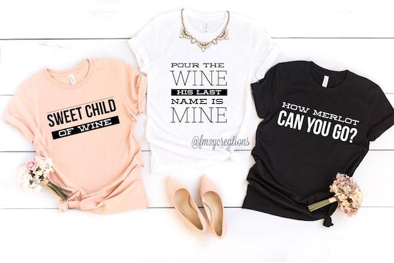 Wine Tasting Bachelorette BC04 Bridesmaid Shirts Bachelorette Shirts Bridal Party Shirts Wine Bachelorette Party Shirts