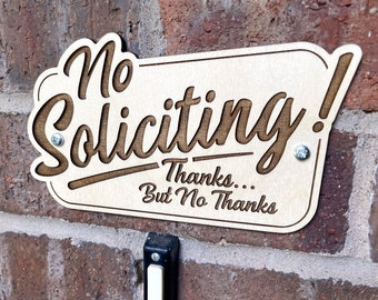 No Soliciting! Thanks But No Thanks - Engraved Wood Doorbell Sign - Free Shipping!