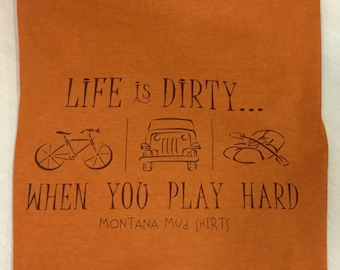 life is dirty