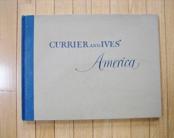 "1952 Currier & Ives ""America"" 80 Full Color Mid 1800's Prints w Commentary Oversize HC"