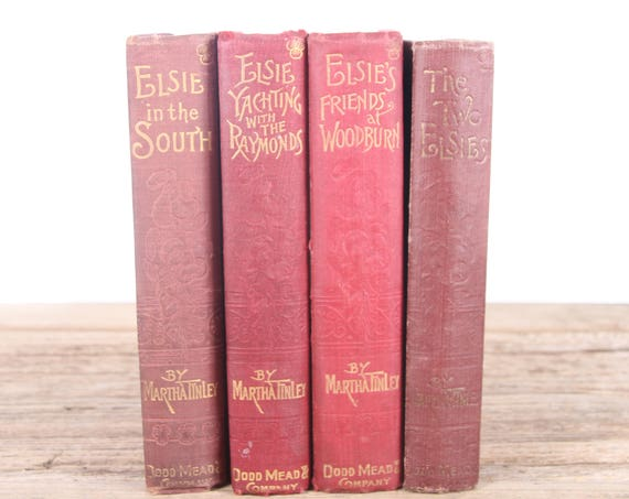 1800's Elsie's by Martha Tinley 4 Book Set / Old Red Antique Books / Dodd, Mead & Company / Old Antique Books / Vintage Red Books Red Decor