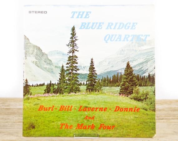 Vintage Blue Ridge Quartet - Burl, Bill, Laverne, Donnie and The Mark Four / Christian Gospel Record Album / Music LP Vinyl Record